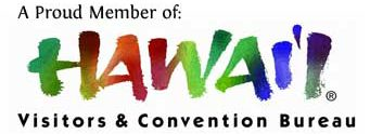 A Proud Member of the Hawaii Visitors & Convention Bureau